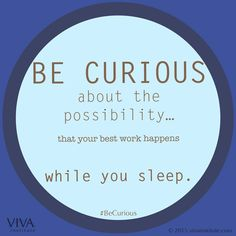 VIVA-BeCurious-While-You-Sleep. Check out @vivainstitute's #becurious campaign. Get Be Curious direct access: http://www.vivainstitute.com/category/becurious/