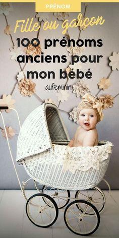 100 prénoms anciens pour mon bébé. Fille ou garçon, quel vieux prénom est fait pour bébé ? #prenom #vieux #retro #ancien # bébé #fille #garçon #mixte #aufeminin