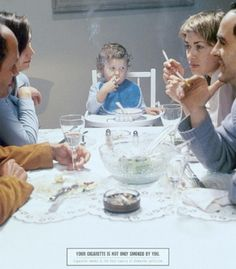 Secondhand Smoke Kills - Your cigarette is not only smoked by you. Think about your family…