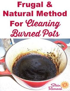 Frugal and natural method for cleaning burned pots when you accidentally overcook dinner {on Stain Removal 101}