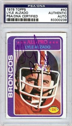 Lyle Alzado Autographed/Hand Signed 1978 Topps Card PSA/DNA #83300239 by Hall of Fame Memorabilia. $96.95. This is a 1978 Topps Card that has been hand signed by Lyle Alzado. It has been authenticated by PSA/DNA and comes encapsulated in their tamper-proof holder.