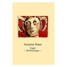 Engel: Zeichnungen von Susanne Haun, http://www.amazon.de/gp/product/3942002027/ref=cm_sw_r_pi_alp_NelNqb1KZBD0C