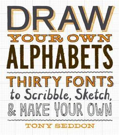There are many ways to make your writing feel more personal, but none carries the charge of using a custom-drawn font. Draw Your Own Alphabets is a fun, hands-on workbook that teaches how to create funky hand-lettered fonts sure to jump off the page, poster, or screen. Presenting thirty complete alphabets, custom-drawn in a variety of styles by various young designers and illustrators, this do-it-yourself guide demonstrates how to adapt the letters and make them your own. Whether you dip in…