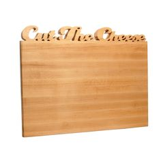CUTTING BOARD with CUT THE CHEESE