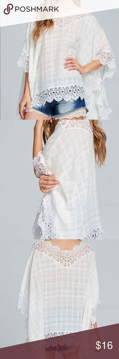 Lace Open Poncho This lace Open Poncho is made of 100% cotton and has a generous fit. Pair it with a cami underneath or wear it as a swim suit cover up. Runs large Tops