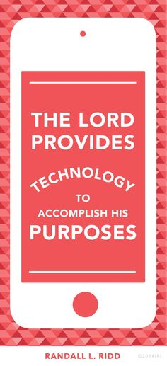 """""""The Lord provides technology to accomplish His purposes."""""""