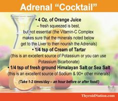Try this Adrenal Cocktail of -orange juice, - Cream of Tartar, - Sea Salt to help with fatigue and Fadiga Adrenal, Adrenal Fatigue Diet, Adrenal Health, Hypothyroidism Diet, Chronic Fatigue, Adrenal Glands, Gut Health, Adrenal Fatigue Treatment, Thyroid Diet