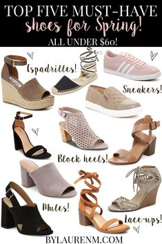 top 5 must-have shoes for spring! Click through for 20 on-trend Spring shoes, all priced under $60!! | www.bylaurenm.com