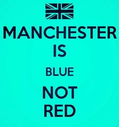 Manchester Football, Manchester City, Manchester United, Tampa Bay Rowdies, Zen, Football Quotes, Blue City, Best Player, Blues