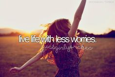 live life with less worries