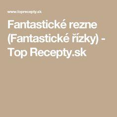 Fantastické rezne (Fantastické řízky) - Top Recepty.sk