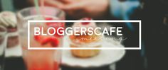Upcoming bloggerscafé meetings