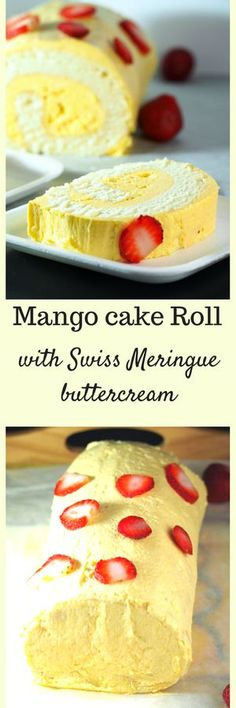 A recipe for a Mango cake roll iced and filled with mango Swiss meringue buttercream.