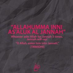 Doa for jannah Islam Hadith, Allah Islam, Islam Quran, Alhamdulillah, Allah God, Quran Verses, Quran Quotes, Allah Quotes, Quran Sayings