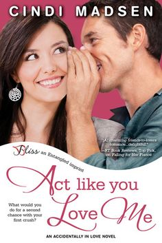 My Review for Ramblings From This Chick of Act Like You Love Me by Cindi Madsen