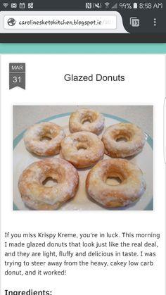 Glazed Donuts! http://carolinesketokitchen.blogspot.ie/2016/03/glazed-donuts.html?m=1