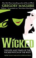 Wicked: The Life and Times of the Wicked Witch of the West. I loved this book!