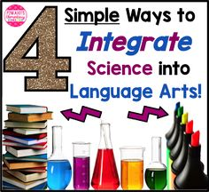 4 Simple Ways to Integrate Science into Language Arts!