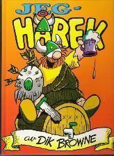 """Jeg, Hårek"" av Dik Browne"