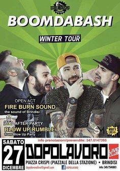 #BoomDaBash, gruppo salentino, sabato 27 Dicembre 2014 in #concerto a #Brindisi (Br)