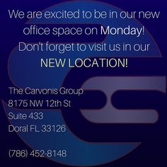 The Carvonis Group is excited to be in our shiny new office space on Monday! Be sure to take note of our new location! 8175 NW 12th St Suite 433 Doral FL 33126 -- Feel free to call us for directions at 786-452-8148 #thecarvonisgroup