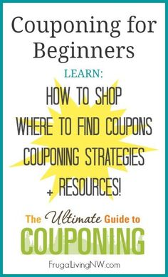 Couponing for Beginners! Learn everything you need to know to save 50-70% on your groceries every month!