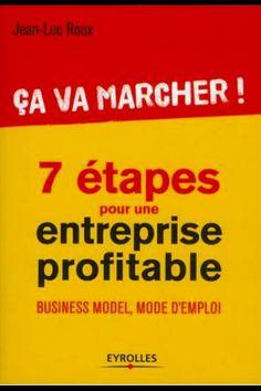 """""""Ca va marcher !"""", par Jean-Luc Roux #Entreprendre #Entreprise #Entrepreunariat #Entrepreuneur"""