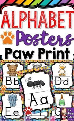 Alphabet Posters – Paw Print Theme Perfect for your paw print themed classroom! This set of alphabet posters features a colorful paw print background. Each letter is represented by a picture and displays the upper and lowercase letters. This download includes the alphabet with a colorful background and one without the background (to save ink).