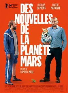 Des nouvelles de la planète Mars réalisé by Dominik Moll, France