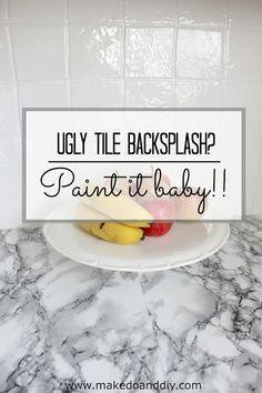 Painted Tile Backsplash Cover Those Ugly Tiles! Www.makedoanddiy.com.  Kitchen TileDiy ...