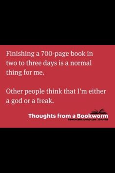 I'm lucky if I can finish a 200-300 page book in 3 days. Maybe one day this will be me!