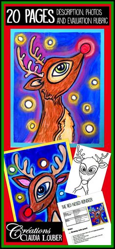 Art project for Grade 2 and up. We work on rounded shapes and a nice technique with dry pastels. You also need tempera paint.Detailed procedure with photos. Evaluation rubric included. Create a herd of red nosed reindeeror blue nosedgreenyellowyou know!