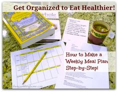 Get Organized and Eat Healthier - Meal Planning | OrganizingMadeFun.com