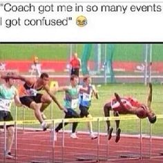 Coach got me in so many track and field events I got confused. - Funny Sports - - Coach got me in so many track and field events I got confused. The post Coach got me in so many track and field events I got confused. appeared first on Gag Dad. Funny Quotes, Funny Memes, Jokes, Funny Sports Memes, Funniest Memes, Haha, Funny Sports Pictures, Funniest Pictures, Hilarious Pictures