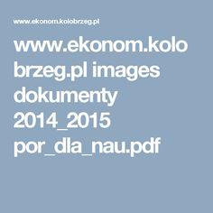 www.ekonom.kolobrzeg.pl images dokumenty 2014_2015 por_dla_nau.pdf