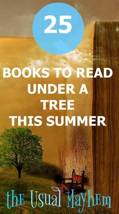 25 books to read under a tree this summer - With more than 25 classic stories in this list, you're sure to find the perfect ones to read together in the shade this summer! #stopthesummerslide #readingclub