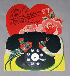 "Vintage Valentine Day Card ""To My Valentine.  You've 'Got My Number' Surely.  So Call Me on the Phone and Tell Me That You Want Me To be Your Very Own"", Made in the U.S.A."