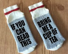 Bring me a cup of tea - If you can read this - If the Sock Fitz - Wine Socks