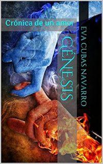 Con Aroma a Libros: RESEÑA GÉNESIS: CRÓNICA DE UN AMOR - EVA CUBAS