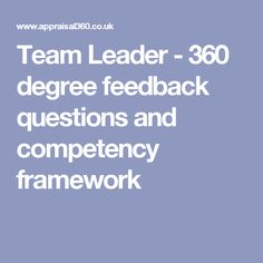 Team Leader - 360 degree feedback questions and competency framework
