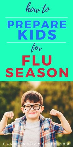 Immune boost your kids before cold and flu season! Flu hacks to keep kids healthy. #handlinghomelife
