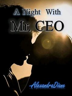 A Night with Mr CEO novel is a romance story about Alexandriane Romano and Lily Dela Cruz, written by Alexandra Diane. Read A Night with Mr CEO novel full story online on Bravonovel. Alexandrian Romano, a successful businessman and the sole heir and CEO of the Romano Group of Companies. Lily Dela Cruz was his personal assistant. He will do everything to win the heart of this woman, even though she's already happily married and bears a lovely daughter. What happened that night five years ago…
