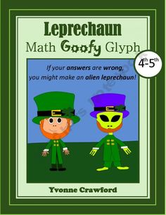 For 4th and 5th grade - Answer the math questions wrong and you might just end up with an alien for a leprechaun!