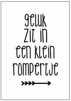 Vic Words Quotes, Me Quotes, Funny Quotes, Sayings, Cute Baby Quotes, Baby News, Stencils, Dutch Quotes, Vogue Kids