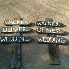 Wedding signs... got to get to the farm and find some barn board!