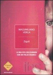 Zigulì - Massimiliano Verga (Ed. Mondadori, 14 €)