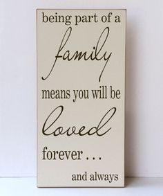 Take a look at this Cream & Brown 'Being Part of a Family' Wall Sign on zulily today!
