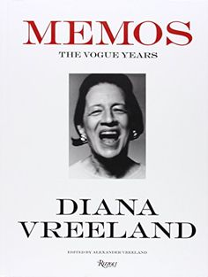 Diana Vreeland : Memos : The Vogue Years de Alexander Vre…