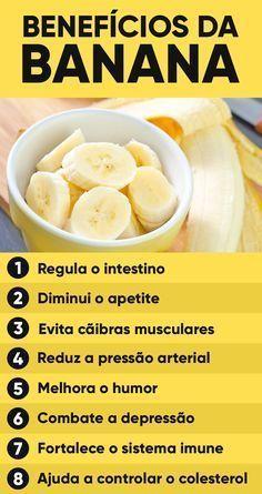 Os principais benefícios da banana são dar energia, diminuir o apetite devido ao seu teor de fibras e aumentar a sensação de bem estar, pois a banana é rica em triptofano, um aminoácido que faz aumentar a produção do hormônio serotonina, responsável por que melhorar o humor.
