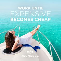 Work until expensive becomes cheap.